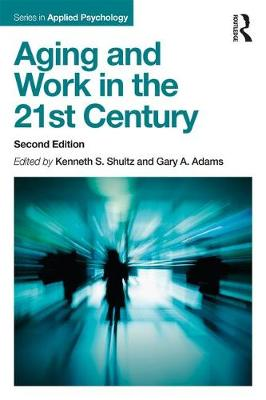 9781138052765 - Aging and Work in the 21st Century