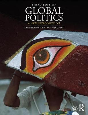 9781138060296 - Global Politics: A New Introduction
