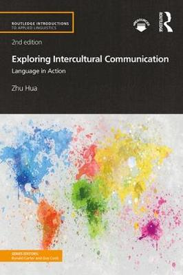 9781138066854 - Exploring Intercultural Communication: Language in Action