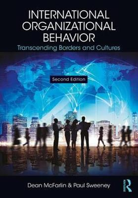 9781138124257 - International Organizational Behavior: Transcending Borders and Cultures