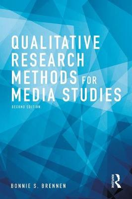 9781138219229 - Qualitative Research Methods for Media Studies