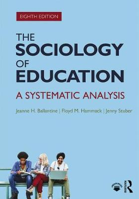 9781138237360 - The Sociology of Education