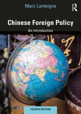 9781138345409 - Chinese Foreign Policy: An Introduction