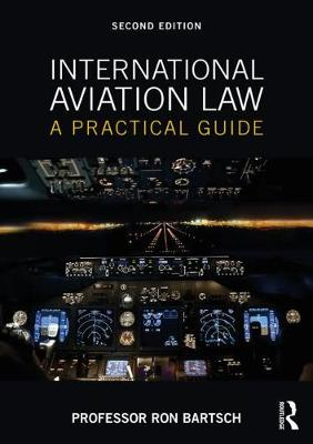 9781138559219 - International Aviation Law: A Practical Guide