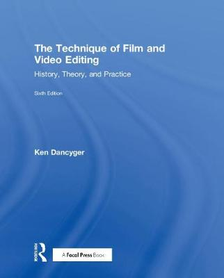 9781138628397 - The Technique of Film and Video Editing