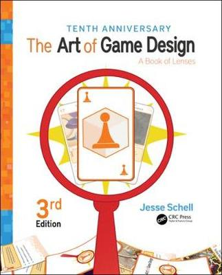 9781138632059 - The Art of Game Design: A Book of Lenses