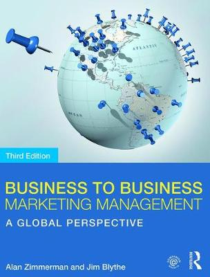9781138680760 - Business to Business Marketing Management: A Global Perspective