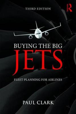 9781138749825 - Buying the Big Jets : Fleet Planning for Airlines