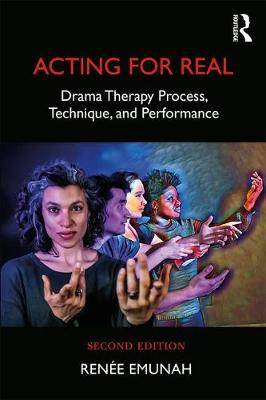 9781138849655 - Acting For Real: Drama Therapy Process, Technique, and Performance
