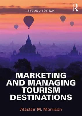 9781138897298 - Marketing and Managing Tourism Destinations