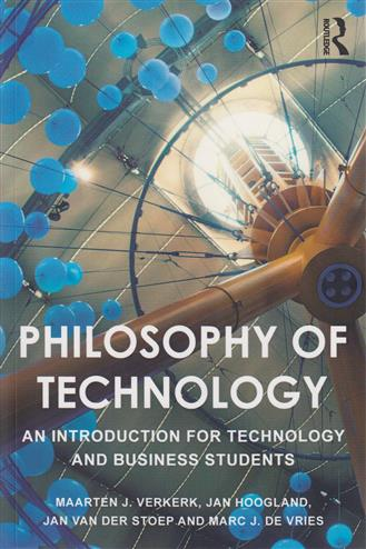 9781138904392 - Philosophy of Technology An Introduction for Technology and Business Students