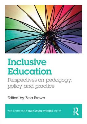 9781138913905 - Inclusive education. Perspectives on pedagogy, policy and practice.