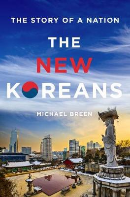 9781250065056 - The New Koreans: The Story of a Nation
