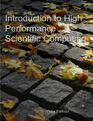 9781257992546 - Introduction to High Performance Scientific Computing
