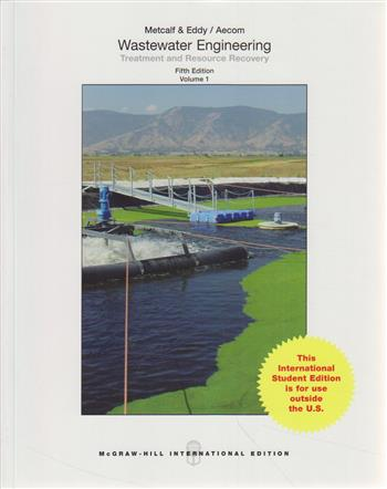 9781259010798 - Wastewater Engineering: Treatment and Reuse