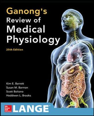 9781259255380 - Ganong's Review of Medical Physiology