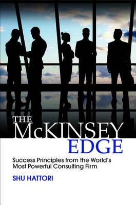 9781259588686 - The McKinsey Edge: Success Principles from the World's Most Powerful Consulting Firm