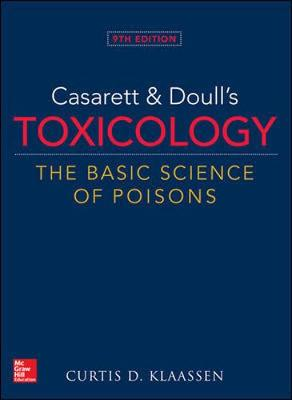 9781259863745 - Casarett & Doulls Toxicology The Basic Science of Poisons