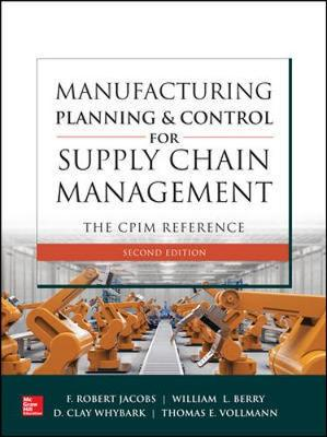 9781260108385 - Manufacturing Planning and Control for Supply Chain Management