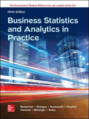 9781260287844 - Business Statistics In Practice: Using Data, Modeling & Anal