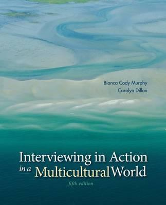 9781285077147 - Interviewing In Action In A Multicultural World