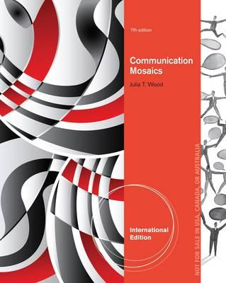 9781285088396 - Ise Comm Mosaics: Intro To Field Of Communication