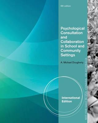 9781285098784 - Ise Psychological Consult Collaboration Sch Comm