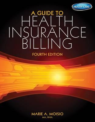 9781285193595 - A Guide To Health Insurance Billing