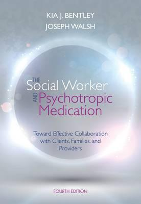 9781285419008 - The Social Worker and Psychotropic Medication