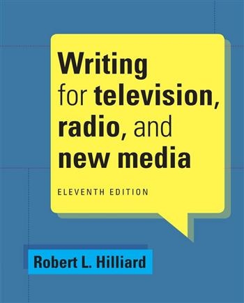 9781285465074 - Writing For Television Radio & New Media