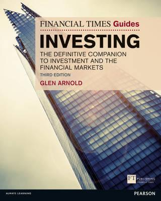 9781292005072 - The Financial Times Guide to Investing: The Definitive Companion to In vestment and the Financial Markets