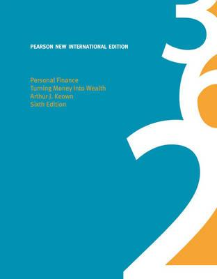 9781292020457 - Personal Finance: Pearson New International Edition: Turning Money into Wealth