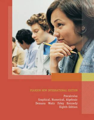 9781292022413 - Precalculus: Pearson New International Edition: Graphical, Numerical, Algebraic