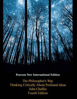 9781292022604 - Philosopher's Way, The: Pearson New International Edition: Thinking Critically About Profound Ideas