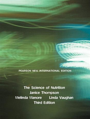 9781292033778 - Science of Nutrition, The: Pearson New International Edition