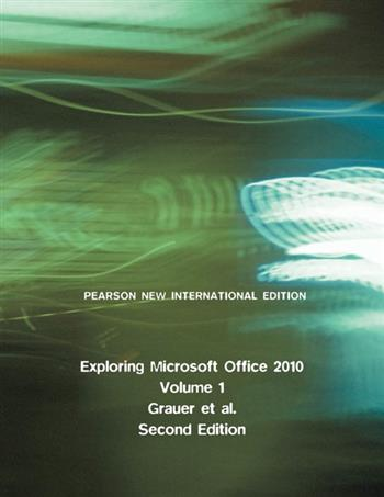 9781292038544 - Exploring Microsoft Office 2010, Volume 1: Pearson New International Edition
