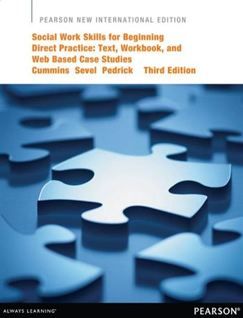 9781292052564 - Social Work Skills for Beginning Direct Practice: Pearson New International Edition