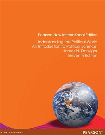 9781292052571 - Understanding the Political World: Pearson New International Edition