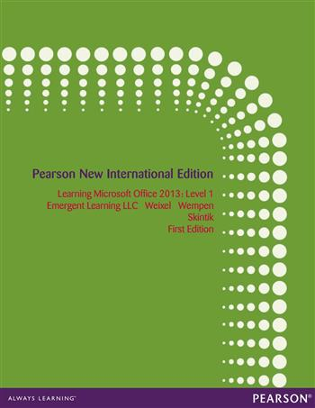 9781292052830 - Learning Microsoft Office 2013: Pearson New International Edition