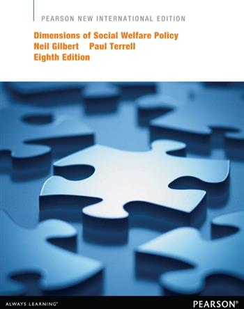 9781292053219 - Dimensions of Social Welfare Policy: Pearson New International Edition