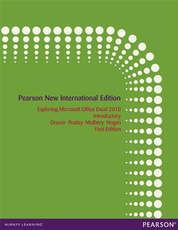 9781292053288 - Exploring Microsoft Office Excel 2010 Introductory: Pearson New International Edition