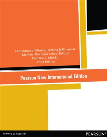 9781292054513 - The Economics of Money, Banking and Financial Markets: Pearson New International Edition