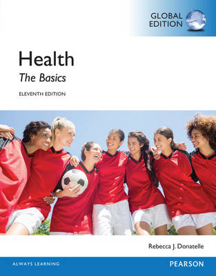 9781292057767 - Health: The Basics, Global Edition