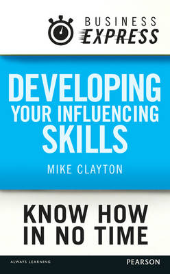 9781292063065 - Business Express: Developing your influencing skills