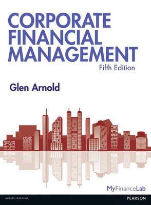 9781292178066 - Corporate Financial Management with MyFinanceLab and eText