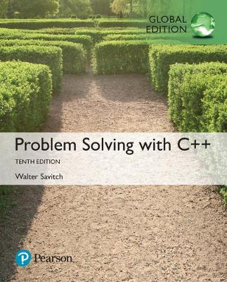 9781292222820 - Problem Solving with C++, Global Edition