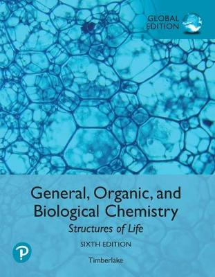 9781292275635 - General, Organic, and Biological Chemistry: Structures of Life, Global E