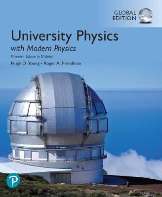 9781292314952 - University Physics with Modern Physics plus Pearson Mastering Physics with Pearson eText, Global Edition