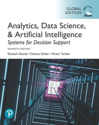 9781292341552 - Analytics, Data Science, & Artificial Intelligence: Systems for Decision