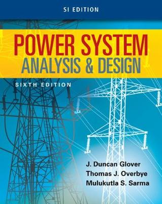 9781305636187 - Power System Analysis and Design, SI Edition